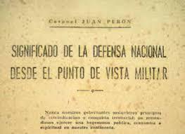 """""""La Nación en Armas"""": reflexiones en torno al rol de la Defensa Nacional."""